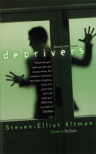 04 The Deprivers